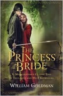 The Princess Bride - William Goldman
