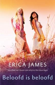 Beloofd is beloofd - Erica James, Milly Clifford