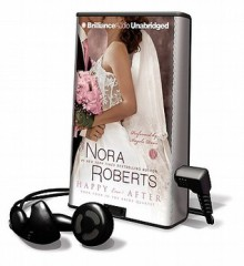Happy Ever After [With Earbuds] (Audio) - Angela Dawe, Nora Roberts