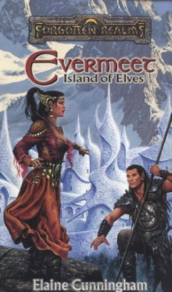 Evermeet: Island of Elves - Elaine Cunningham