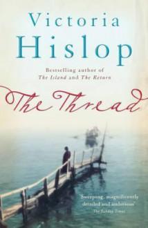 The Thread - Victoria Hislop