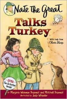 Nate the Great Talks Turkey (Nate the Great Series) - Marjorie Weinman Sharmat, Mitchell Sharmat, Jody Wheeler (Illustrator)
