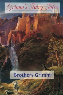 Grimm's Fairy Tales - Brothers Grimm, Edgar Taylor, Marian Edwardes