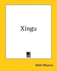 Xingu - Edith Wharton