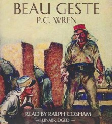 Beau Geste - P.C. Wren, Ralph Cosham