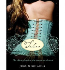 Taboo (Albright Sisters, #2.5) - Jess Michaels