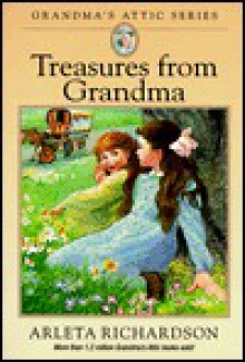 Treasures from Grandma - Arlela Richardson, Susan Jerde, Mary O'Keefe Young, Eric Walljasper