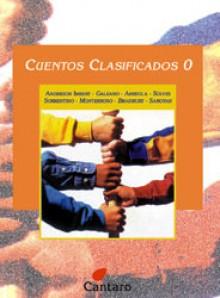 Cuentos Clasificados 0 - Enrique Anderson Imbert, Eduardo Galeano