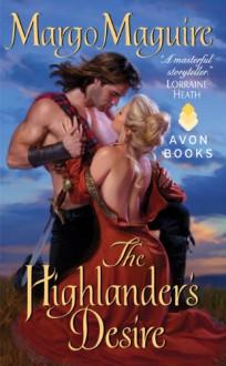 The Highlander's Desire - Margo Maguire