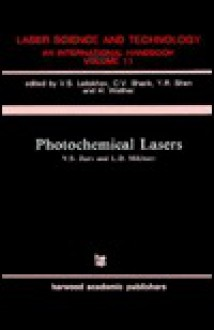 Photochemical Lasers - V. S. Zuev, L. D. Mikheev