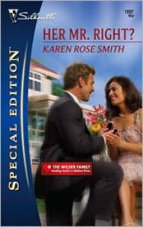 Her Mr. Right? (Mills & Boon Cherish) (The Wilder Family - Book 5) - Karen Rose Smith