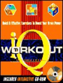 The IQ Workout Book: Quick & Efficient Exercises to Boost Your Brain Power [With CD-ROM] - Philip J. Carter