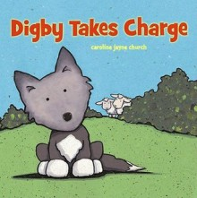 Digby Takes Charge / Digby se hace cargo - Caroline Jayne Church