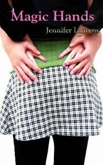 Magic Hands - Jennifer Laurens
