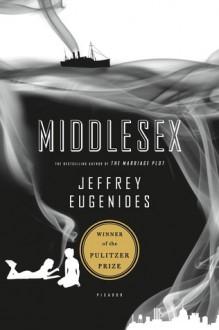 Middlesex: A Novel - Jeffrey Eugenides