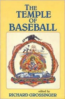 The Temple of Baseball (Io) - Richard Grossinger