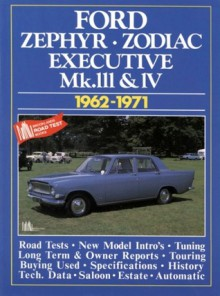 Zephyr, Zodiac & Executive Mk III & IV 1962-1971 - R.M. Clarke