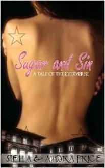 Sugar and Sin - Stella Price, Audra Price