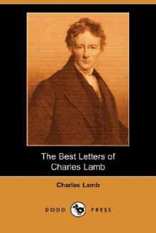 The Best Letters of Charles Lamb - Charles Lamb