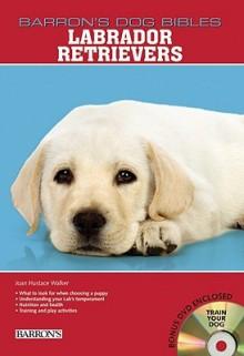 Labrador Retrievers - Joan Walker
