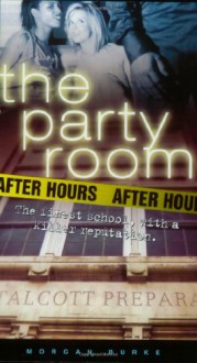 After Hours (Party Room) - Morgan Burke