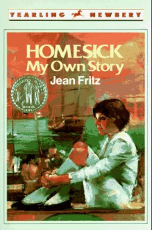 Homesick: My Own Story (Yearling Book) - Jean Fritz
