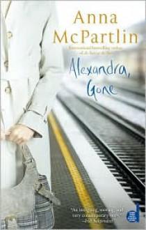 Alexandra, Gone - Anna McPartlin