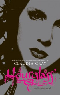 Hourglass (Evernight) - Claudia Gray