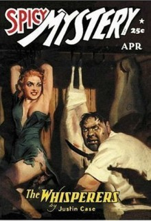 Spicy Mystery Stories - April 1942 - Hugh B. Cave, H.J. Ward, Robert Leslie Bellem, Laurence Donovan