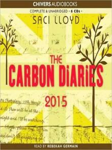 The Carbon Diaries 2015: The Carbon Diaries Series, Book 1 (MP3 Book) - Saci Lloyd, Rebekah Germain
