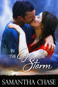In the Eye of the Storm - Samantha Chase
