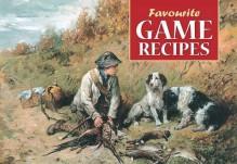 Favourite Game Recipes - Archibald Thorburn