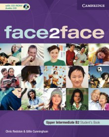 face2face Upper Intermediate Student's Book with CD-ROM/Audio CD - Chris Redston, Gillie Cunningham