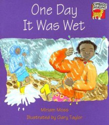One Day It Was Wet Pack of 6 American English Edition - Miriam Moss, Richard Brown, Kate Ruttle, Jean Glasberg