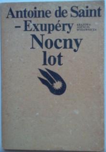 Nocny lot - Antoine de Saint-Exupéry