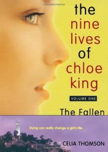 The Fallen (Nine Lives of Chloe King) - Liz Braswell