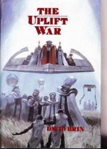 The Uplift War - David Brin, Wayne Barlowe