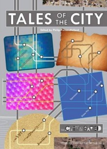 Tales of the City - Philip Purser-Hallard, Blair Bidmead, Elizabeth Evershed, Juliet Kemp, Helen Angove, Dale Smith, Dave Hoskin, Cody Quijano-Schell