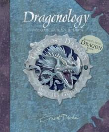 The Frost Dragon: 0 (Dragonology) - Douglas Carrel
