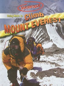 Using Math to Climb Mount Everest - Hilary Koll, Steve Mills