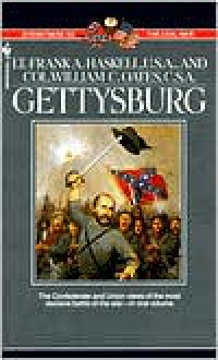 Gettysburg: Two Eyewitness Accounts - Frank Haskell