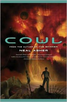 Cowl - Neal Asher
