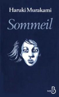 Sommeil - Haruki Murakami, Kat Menschick