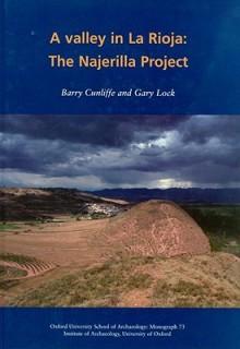 A Valley in La Rioja: The Najerilla Project - Barry W. Cunliffe, Gary Lock