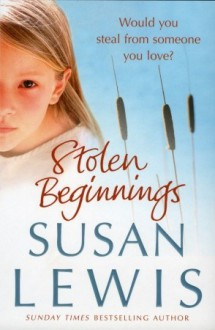 Stolen Beginnings - Susan Lewis