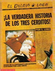 La Verdadera Historia De Los Tres Cerditos! - Jon Scieszka, Lane Smith