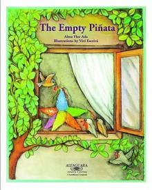 The Empty Pinata (Stories The Year 'Round) - Alma Flor Ada, Vivi Escriva