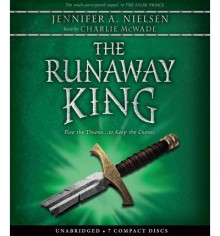 The Runaway King (The Ascendance Trilogy #2) - Jennifer A. Nielsen