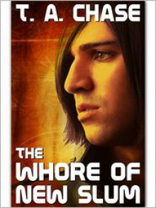 The Whore Of New Slum - T.A. Chase