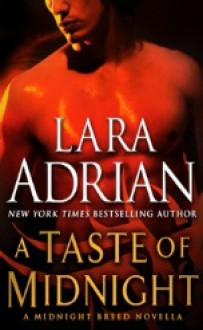 A Taste of Midnight - Lara Adrian